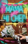 Mama Gets Hitched (A Mace Bauer Mystery, #3)