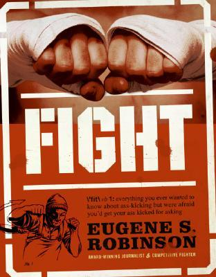Fight by Eugene S. Robinson