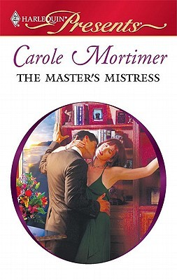 The Master's Mistress by Carole Mortimer