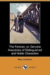 The Parisian; Or, Genuine Anecdotes of Distinguished and Noble Characters (Dodo Press)