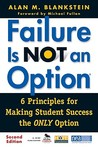 Failure Is Not an Option (R): 6 Principles for Making Student Success the Only Option