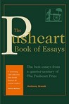 The Pushcart Book of Essays: The Best Essays from a Quarter-Century of the Pushcart Prize