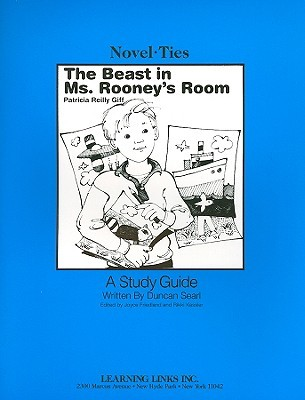 The Beast in Ms. Rooney's Room: Novel-Ties Study Guide