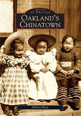 Oakland's Chinatown (Images of America: California)