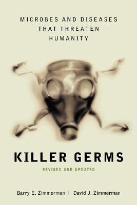 Killer Germs by Barry E. Zimmerman