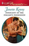 Innocent in the Italian's Possession by Janette Kenny