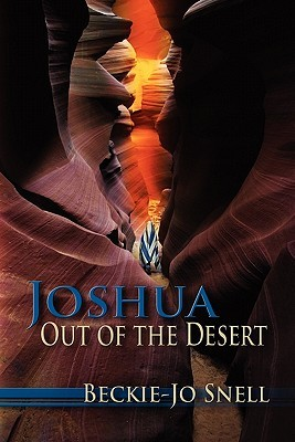 Joshua: Out of the Desert