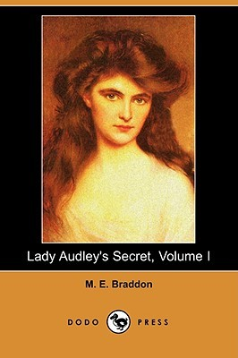 Lady Audley's Secret, Volume I