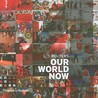 Reuters: Our World Now 4