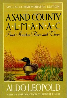 A Sand County Almanac And Sketches Here And There - American ... by Aldo Leopold