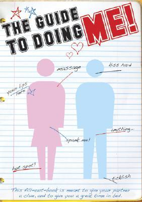 The Guide to Doing Me!: And Doing Me Right