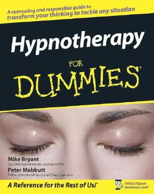 Hypnotherapy for Dummies by Mike Bryant