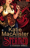Steamed by Katie MacAlister