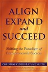 Align Expand, and Succeed: Shifting the Paradigm of Entrepreneurial Success