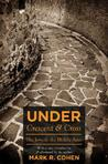 Under Crescent & Cross: The Jews in the Middle Ages