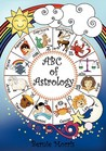 ABC of Astrology by Bernie Morris