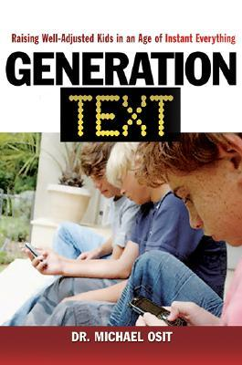Generation Text by Michael Osit