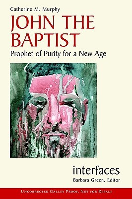 John the Baptist: Prophet of Purity for a New Age