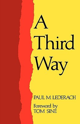 A Third Way, Conversations About Anabaptist/Mennonite Faith