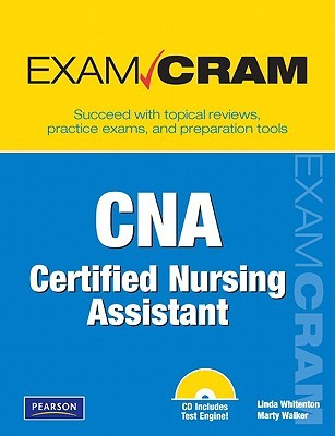 CNA Certified Nursing Assistant Exam Cram [With CDROM]