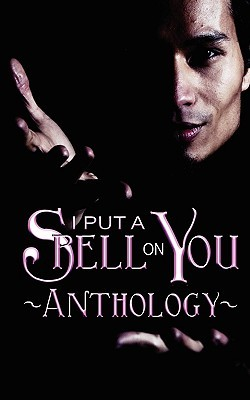 I Put A Spell On You by C.C. Bridges