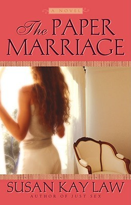 The Paper Marriage by Susan Kay Law