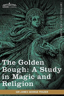 The Golden Bough by James George Frazer