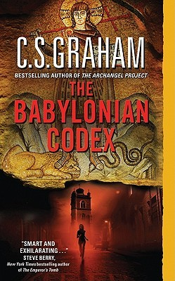 The Babylonian Codex by C.S. Graham