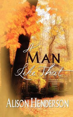 A Man Like That by Alison Henderson