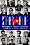 Stars in Blue: Movie Actors in America's Sea Services
