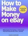 How To Make Money On E Bay Without Using Any Of Your Own Money   A 24 Hour Success Guide: Start Earning Cash Within 24 Hours   Guaranteed!