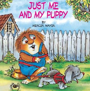 Just Me and My Puppy by Mercer Mayer
