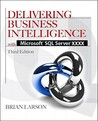 Delivering Business Intelligence with Microsoft SQL Server 2delivering Business Intelligence with Microsoft SQL Server 2012 3/E 012 3/E