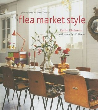 Flea Market Style by Emily Chalmers