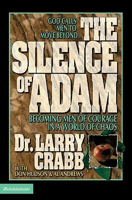 The Silence of Adam by Larry Crabb