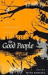 The Good People by Peter Narváez