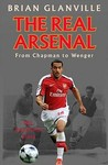 The Real Arsenal: From Chapman To Wenger   The Unofficial Story
