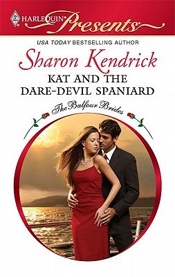 Kat and the Dare-Devil Spaniard by Sharon Kendrick