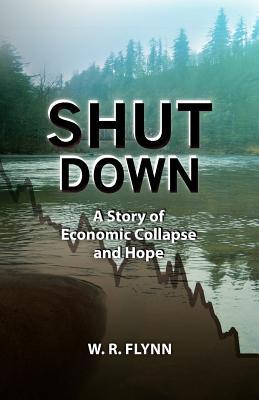 Shut Down by W.R. Flynn