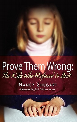 Prove Them Wrong: The Kids Who Refused to Quit