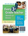 What Every 3rd Grade Teacher Needs to Know About Setting Up and Running a Classroom