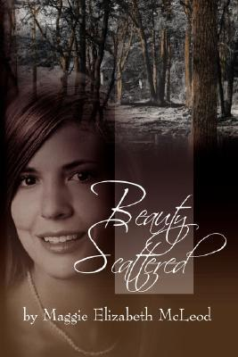 Beauty Scattered