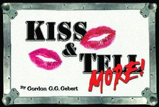 Kiss & Tell More!