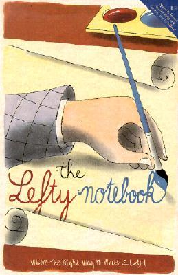 The Lefty Notebook - Where the Right Way to Write is Left