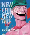 New China New Art by Richard Vine