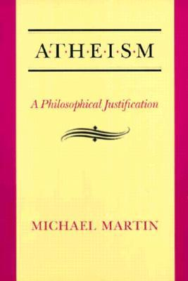 Atheism by Michael Martin
