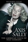 Axis Sally: The American Voice of Nazi Germany