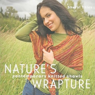 Nature's Wrapture by Sheryl Thies