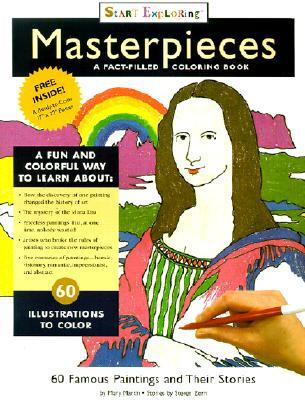 START EXPLORING(tm) Masterpieces - A Fact-Filled Coloring Book by Steven Zorn