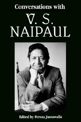 Conversations with V. S. Naipaul